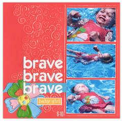 Brave Baby Girl