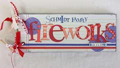 Schmidt Family Fireworks (cover)