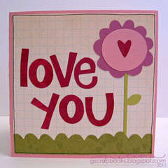 Love You pop-up card (Sizzix)