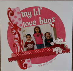 *My Lil' Love Bugs*