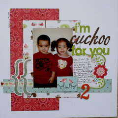 *I'm Cuckoo For You*