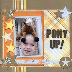 Pony Up!