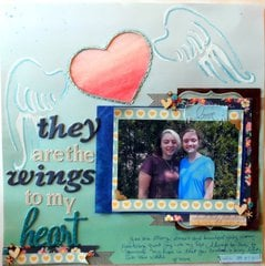 They are the Wings to my Heart