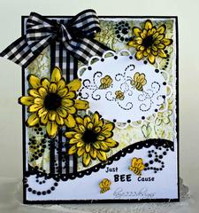 Just BEE Cause *Heartfelt Creations*