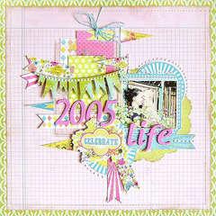 {Celebrate Life} *Pink Paislee*