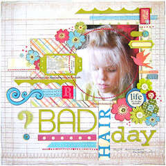 {Bad Hair Day}