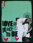 Love Is The Best Place To Be