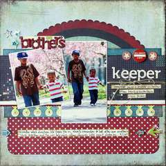 My Brother's Keeper *gonescrapbooking/examiner*