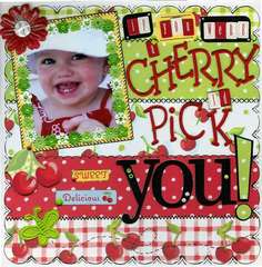 IF YOU WERE A CHERRY I'D PICK YOU!