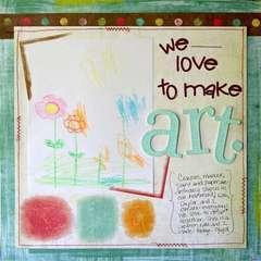 We Love to Make Art