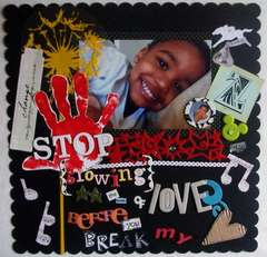 Stop (growing) in the name of love. . . before you break my heart