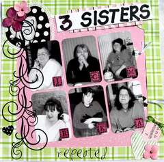3 Sisters repeated