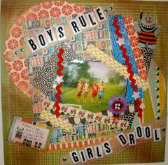 Boys Rule, Girls Drool.