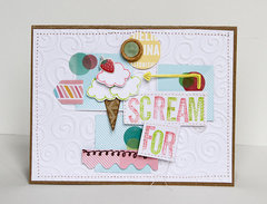 Scream for Ice Cream *American Crafts*