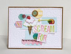 Scream for Ice Cream *American Crafts*