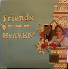 Friends are gifts from Heaven
