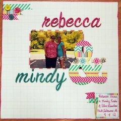 Rebecca & Mindy