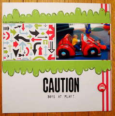 CAUTION Boys At Play!