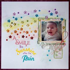 A Smile like Sunshine after the Rain