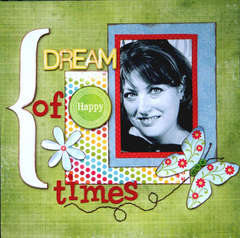 Dream of Happy Times *My Creative Scrapbook Sketch Challenge*