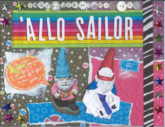 'Allo Sailor!