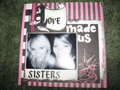 Love made us sisters