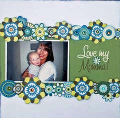Love my Momma!-Isak