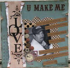 U Make Me