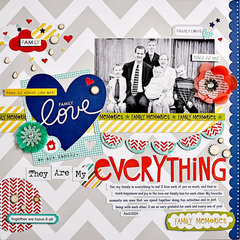 They Are My Everything *My Creative Scrapbook May Kit*