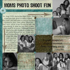 Mom's Photo Shoot Fun