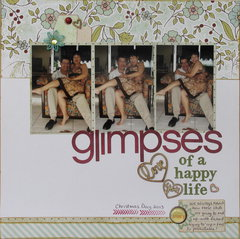 Glimpses (of a happy life)