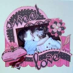 **Sweet Love**