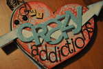 my CRAZY AddIctIOnS!