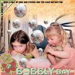Bubbly Day