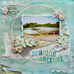Seaside Retreat - Scraps Of Elegance - Dusty Attic Guest
