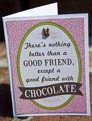 Good Friend - Chocolate
