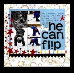 He can flip
