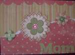 Mothers Day Card/Ayers grp Challenge