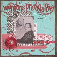 Woman's Prerogative