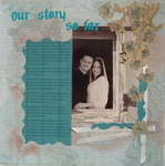 Our Story so far