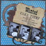Wanted:Cake Thief