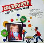 Celebrate the ice cream man!
