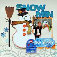 Snow Man...Got Snow?