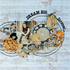 Dream Big, forever....My Creative Scrapbook