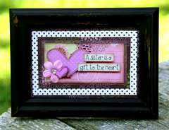 A sister is a gift to the heart---Framed art