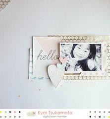 Hello by Kym Tsukamoto