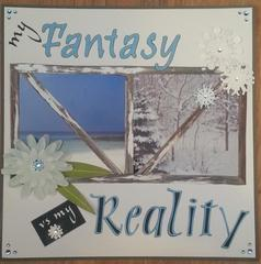 My Fantasy vs. My Reality