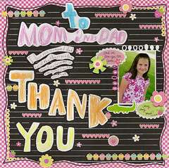 To Mom and Dad:  Thank you!