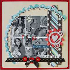 Together...is the best place to be!