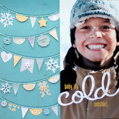 baby it's cold outside<br>{Scrapbook Trends Oct '12}